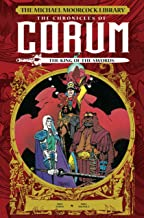 The Michael Moorcock Library: The Chronicles Of Corum - The King Of Swords