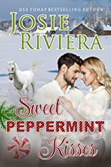 Sweet Peppermint Kisses: A Sweet and Wholesome Holiday Romance Kindle Edition
