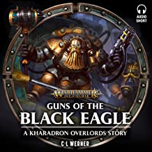 Guns of the Black Eagle: Warhammer Age of Sigmar
