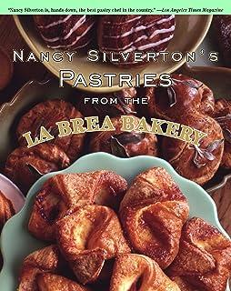Nancy Silverton's Pastries from the La Brea Bakery: A Baking Book