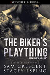 The Biker's Plaything (Straight to Hell MC Book 1) (English Edition) Format Kindle