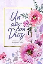 Un año con Dios: 365 devocionales para inspirar tu vida (Spanish Edition)