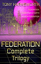 FEDERATION Complete Trilogy (Federation Trilogy)