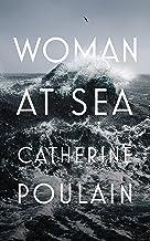 Woman at Sea (English Edition)