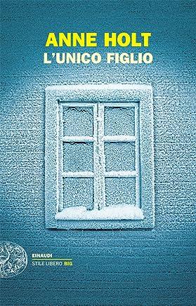 Lunico figlio (Einaudi. Stile libero big Vol. 16)