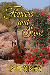 Flowers And Stone Kindle Edition