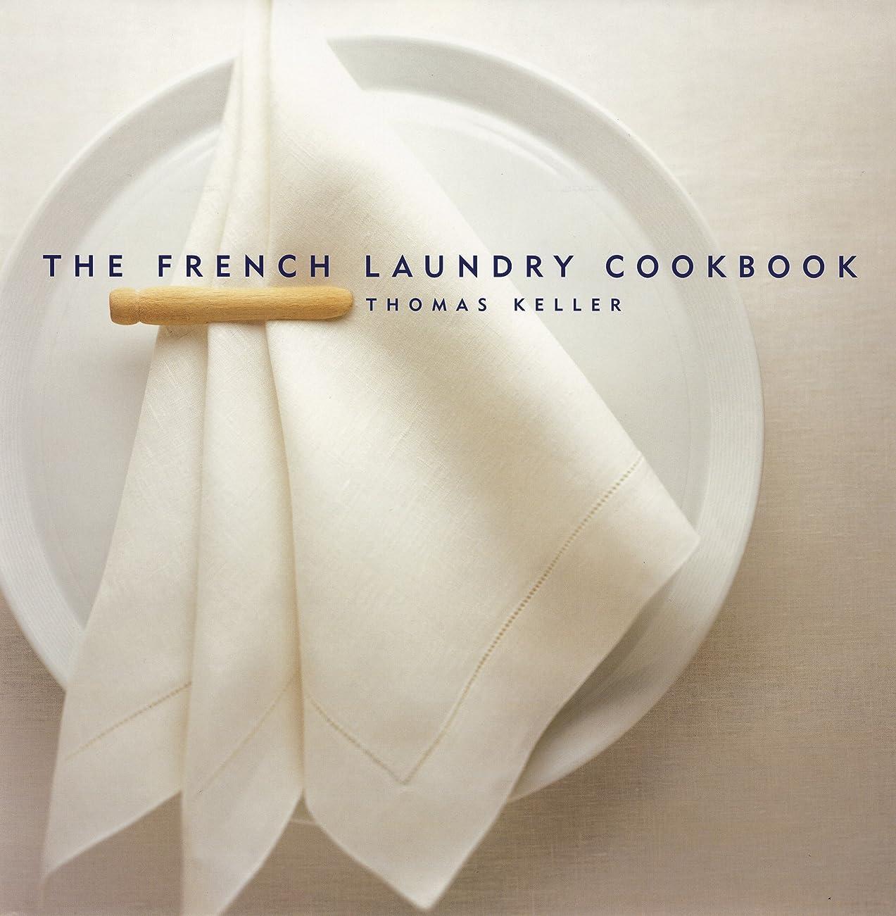 ヘッドレススタジアム体細胞The French Laundry Cookbook (The Thomas Keller Library) (English Edition)
