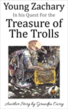 Young Zachary in his Quest For the Treasure of The Trolls