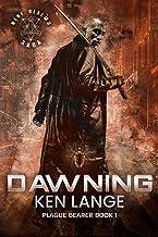 Dawning: Nine Realms Saga (Plague Bearer Book 1)