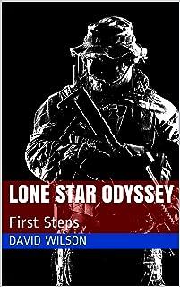 Lone Star Odyssey: First Steps