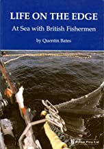 Life on the Edge: At Sea with British Fishermen [Idioma Inglés]