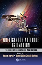 Multisensor Attitude Estimation: Fundamental Concepts and Applications (Devices, Circuits, and Systems Book 61)