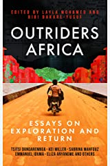 Outriders Africa: Essays on Exploration and Return Hardcover