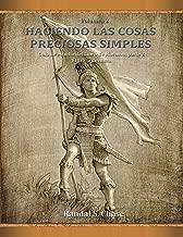 Guía de estudio del Libro de Mormón, parte 2: El Libro de Alma (Haciendo las cosas preciosas simples) (Spanish Edition)
