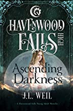 Ascending Darkness (Havenwood Falls High Book 22)