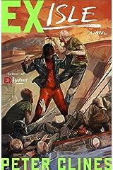 Ex-Isle: A Novel (Ex-Heroes Book 5) Kindle Edition
