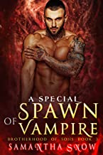 A Special Spawn Of Vampire: A Vampire Pregnancy Romance (Brotherhood Of Sons Book 3)