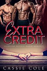 Extra Credit: A College Reverse Harem Romance Kindle Edition