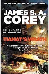 Tiamat's Wrath (The Expanse Book 8) Kindle Edition