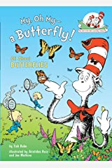 My, Oh My--A Butterfly!: All about Butterflies Hardcover
