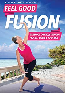 Jessica Smith Feel Good Fusion: Barefoot Cardio, Strength, Pilates, Barre and Yoga Mix DVD, Fat Burning, Sculpting, Toning Low Impact Exercise (No Floor Work)