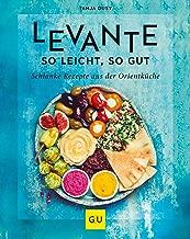 Levante – so leicht, so gut: Schlanke Rezepte aus der Orientküche (GU Diät&Gesundheit) (German Edition)