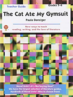 The Cat Ate My Gymsuit - Teacher Guide by Novel Units