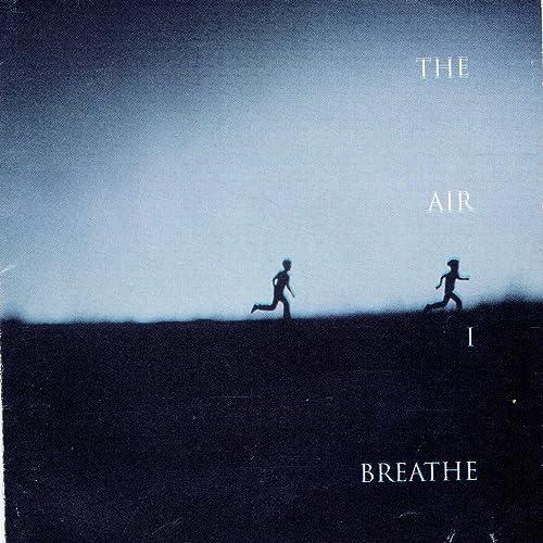 VA - The Air I Breathe 2019
