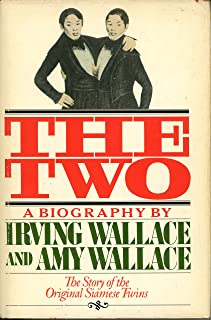 The Two: The Story of the Original Siamese Twins