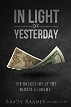 In Light of Yesterday: The Backstory of the Global Economy