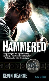 Hammered: The Iron Druid Chronicles, Book Three: 3