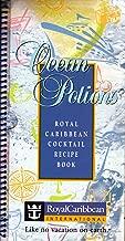 Ocean Potions~ Royal Caribbean Cocktail Recipe Book