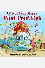 The Not Very Merry Pout-Pout Fish (A Pout-Pout Fish Adventure) Kindle Edition