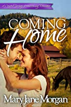 Coming Home: Homecoming Series, Book 2 (Crystal Springs Romances)