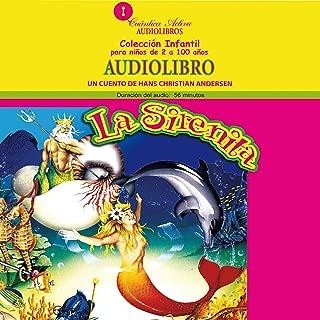 La sirenita [The Little Mermaid]: Un cuento de Hans Christian Andersen