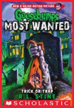 Trick or Trap (Goosebumps Most Wanted Special Edition Book 3)