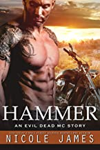 HAMMER: An Evil Dead MC Story (The Evil Dead MC Series Book 10)