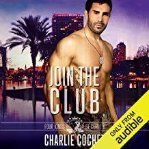 Join the Club: Four Kings Security, Book Three