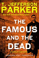The Famous and the Dead: A Charlie Hood Novel Kindle Edition