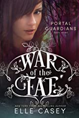 Portal Guardians (War of the Fae Book 7) Kindle Edition