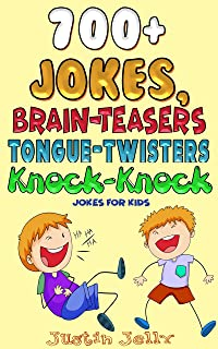 700+ Jokes, Tongue Twisters, Brain Teasers, Funny Facts & Knock-Knock Jokes for Kids - An Abs Workout With All That Laughter!