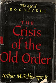 Crisis of the Old Order (Age of Roosevelt)