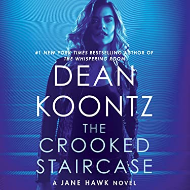 The Crooked Staircase: A Jane Hawk Novel (Jane Hawk, Book 3)