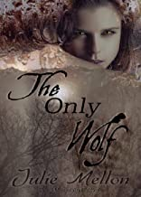 The Only Wolf (Devil Mountain Shifters Book 1)