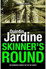 Skinner's Round (Bob Skinner series, Book 4): Murder and intrigue in a gritty Scottish crime novel Kindle Edition
