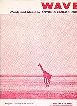 WAVE - (Piano Vocal Guitar) SHEET MUSIC 1968 Song Antonio Carlos Jobim Arr. & Conducted by Claus Ogerman (Giraffe Photo Cover) Bossa Nova
