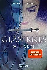 Gläsernes Schwert (Die Farben des Blutes 2) (German Edition) Format Kindle