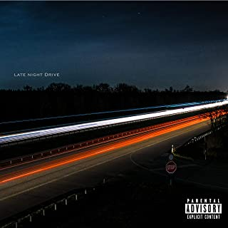 Late Night Drive (feat. Whobohdi & Sagee) [Explicit]