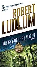 The Cry of the Halidon: A Novel