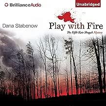 Play with Fire: A Kate Shugak Novel, Book 5